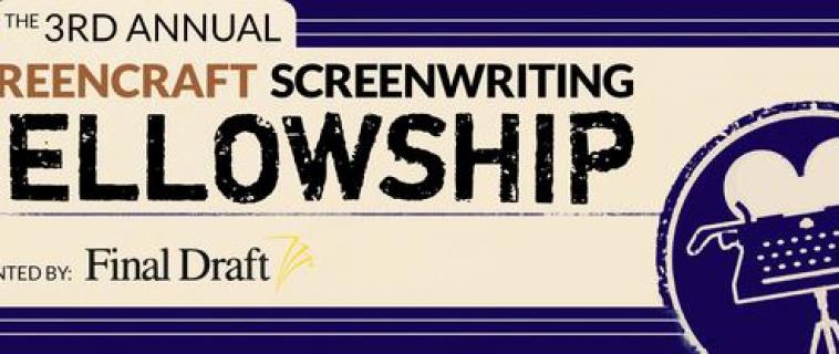 Announcing the ScreenCraft Fellowship | Apply Today!